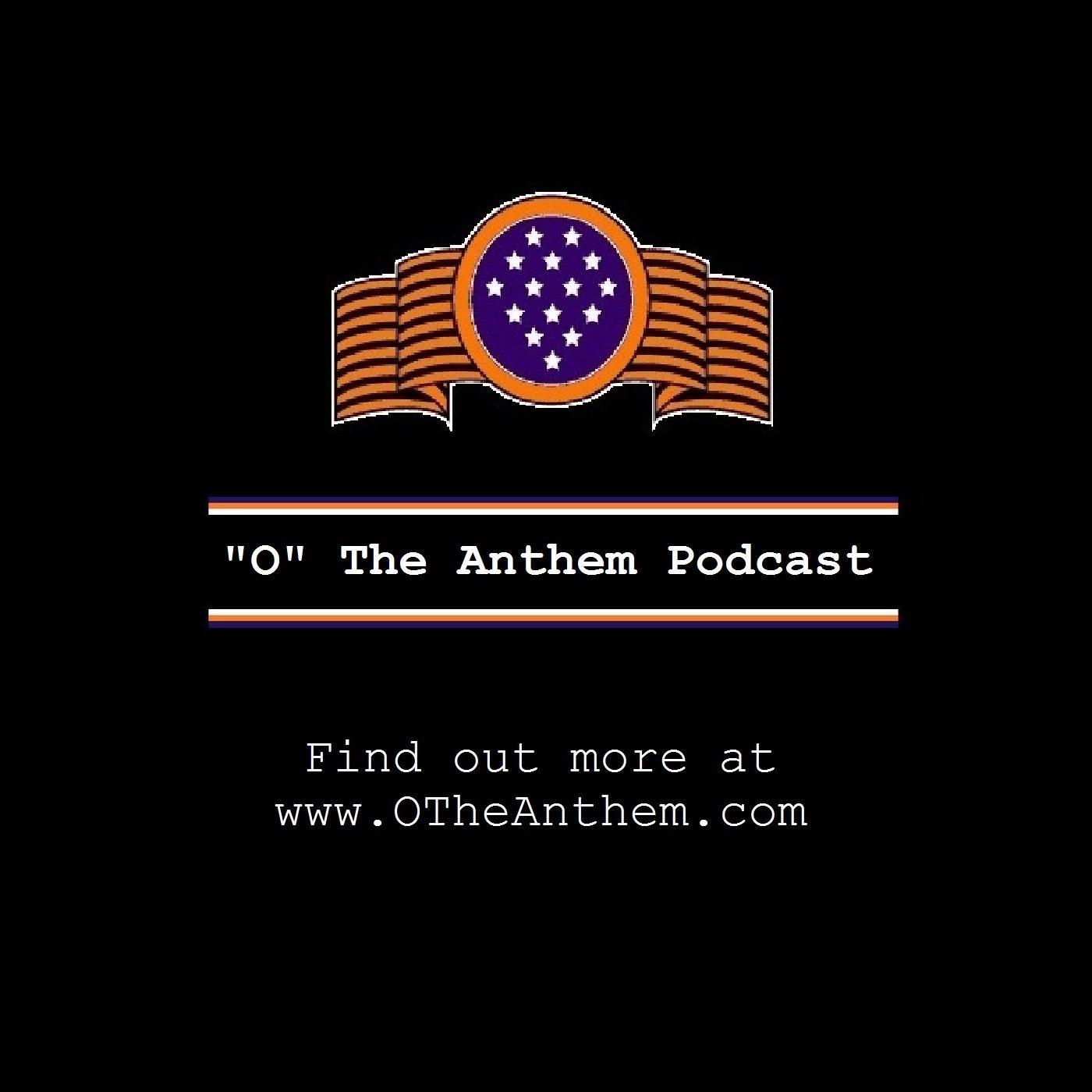 Podcast – O The Anthem